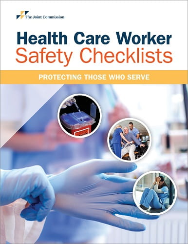 Health Care Worker Safety Checklists: Protecting Those Who Serve