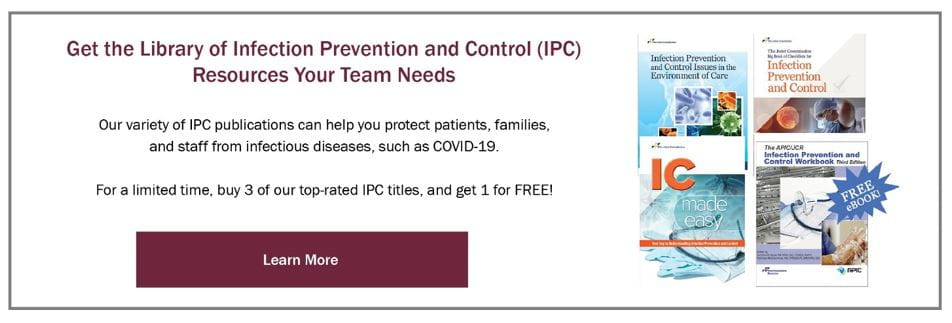 Infection Prevention Control resources your team needs.